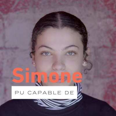 Pu capable de… avec Simone