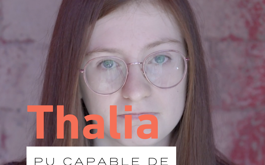 Pu capable de… avec Thalia