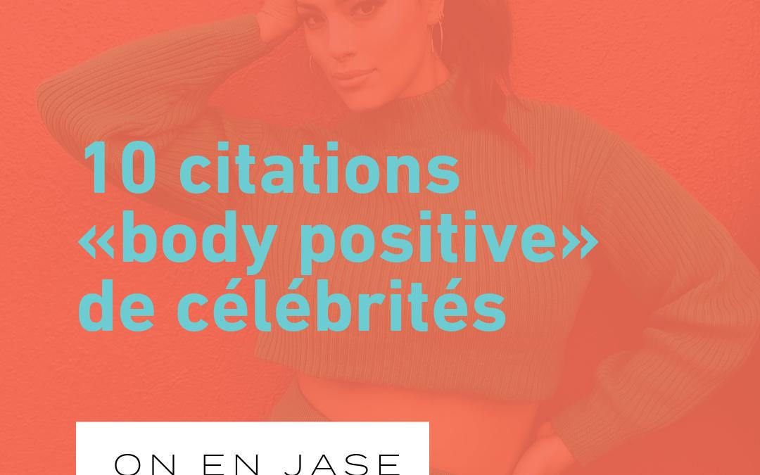 10 citations «body positive» de célébrités