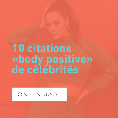 10 citations «body positive» de célébrités