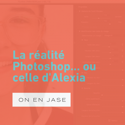 La réalité Photoshop… ou celle d'Alexia