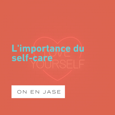 Place au self-care