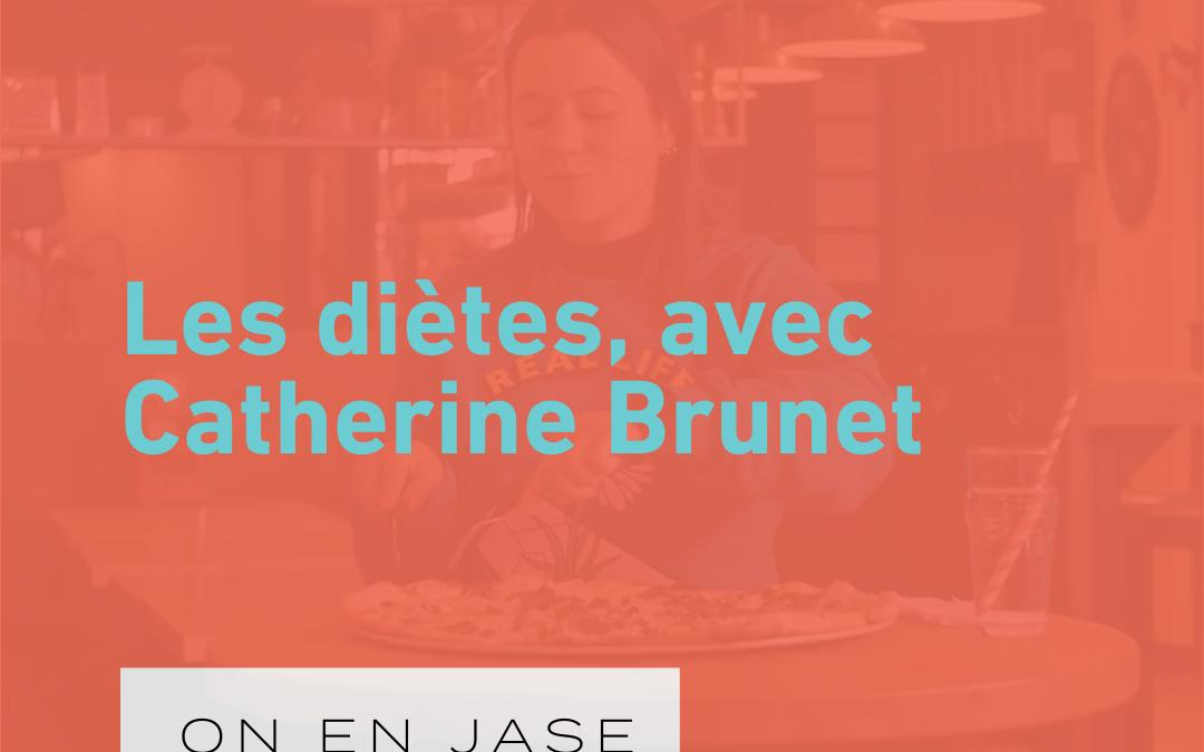 Les diètes, avec Catherine Brunet