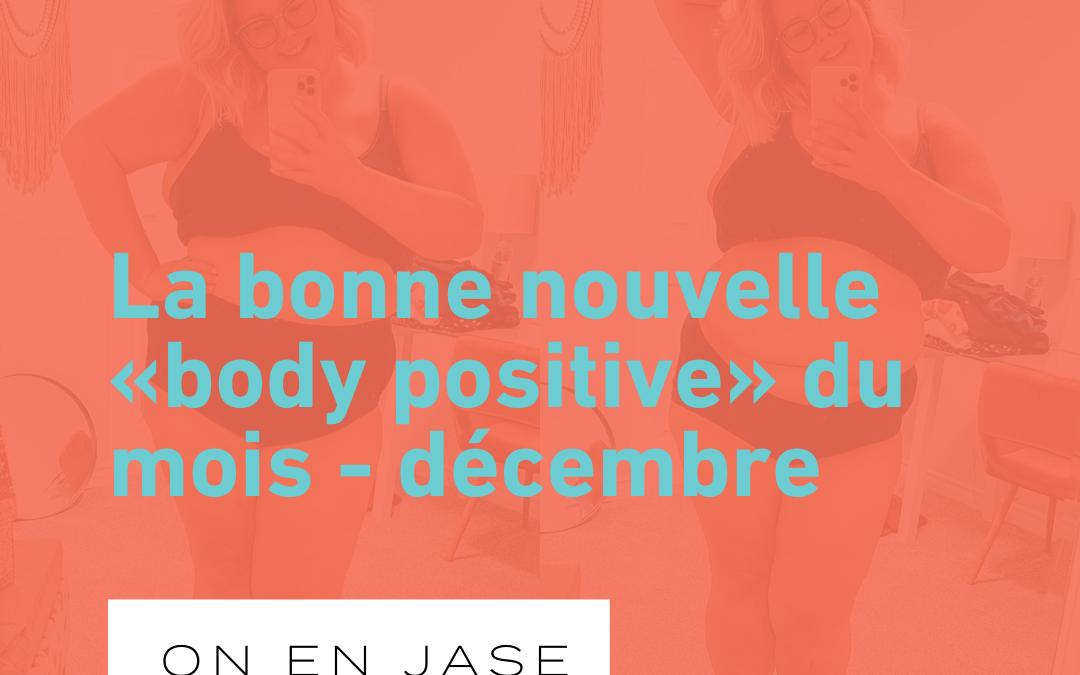 La bonne nouvelle «body positive» du mois – une influenceuse dénonce le manque d'inclusivité sur les réseaux sociaux