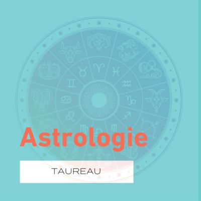 L'astrologie, la saison du Taureau